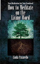 How to Meditate on the Living Word: New-Meditation Set Now Combined