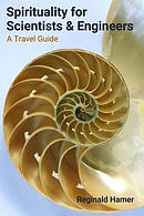 Spirituality for Scientists and Engineers: A Travel Guide