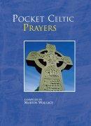 Pocket Celtic Prayers