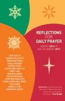 Reflections for Daily Prayer Advent 2016 to Advent 2017