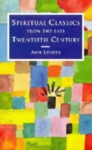 Spiritual Classics of the Late Twentieth Century