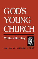 God's Young Church: A Study of the Early Church