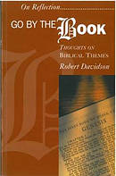 Go by the Book: Thoughts on Biblical Themes