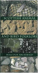 Scottish Animal and Bird Folklore