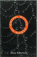 Gospel Woven in Words