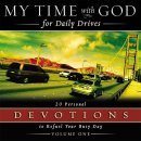 My Time with God Daily Drives: Vol 1