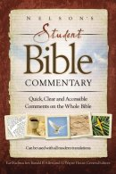 Nelson's Student Bible Commentary