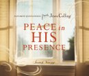 Peace in His Presence
