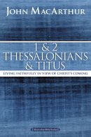1 and 2 Thessalonians and Titus