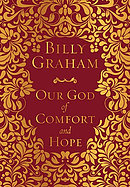 Our God of Comfort and Hope