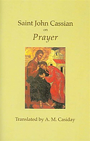 Saint John Cassian on Prayer