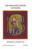 The Monastic Hours of Prayer