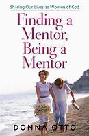 Finding a Mentor, Being a Mentor