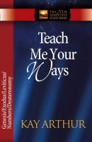 Teach Me Your Ways: The Pentateuch