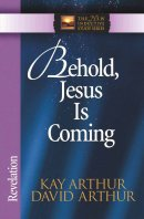 Behold, Jesus Is Coming: Revelation
