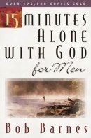 15 Minutes Alone With God For Men PB