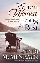 When Women Long for Rest