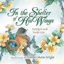 In The Shelter Of His Wings Pb