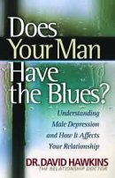 Does Your Man Have the Blues