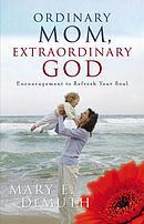 Ordinary Mom, Extraordinary God