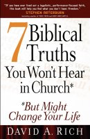 7 Biblical Truths You Won't Hear in Church