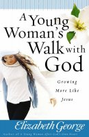 Young Womans Walk With God paperback