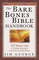Bare Bones Bible Handbook The Pb