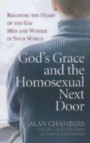 Gods Grace And The Homosexual Next Door