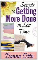 Secrets to Getting More Done in Less Time