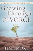 Growing Through Divorce Pb