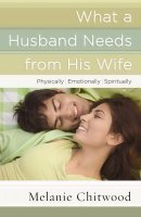 What A Husband Needs From His Wife Pb