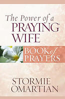 The Power of a Praying Wife: Book of Prayers