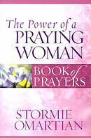 Power Of A Praying Woman Book Of Prayers