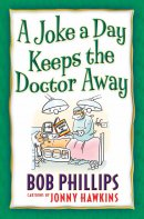 Joke a Day Keeps the Doctor Away