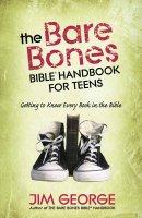Bare Bones Bible Handbook For Teens