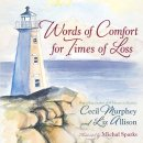 Words Of Comfort For Times Of Loss Hb