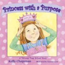 Princess With A Purpose Hb