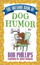 Awesome Book of Dog Humour