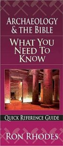 Archaeology & The Bible: What you Need to Know