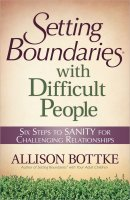 Setting Boundaries With Difficult Peo