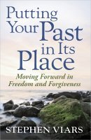 Putting Your Past In Its Place Pb