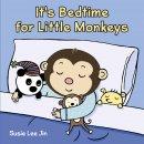 Its Bedtime For Little Monkeys Bb