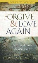 Forgive And Love Again Mm Pb