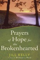 Prayers Of Hope For The Brokenhearted Hb
