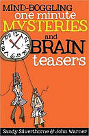 Mind Boggling One Minute Mysteries An
