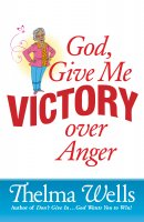 God, Give Me Victory over Anger