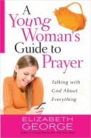 Young Womans Guide To Prayer A Pb