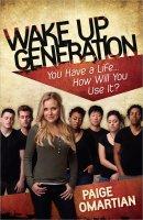 Wake Up, Generation