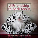 A Friendship To Bark About