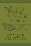 Power Of Praying Adult Child Bk Prayers